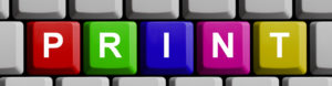 The word PRINT on a keyboard. Contact Stylerite Label Corportation