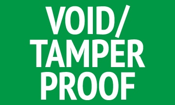 Void/Tamper Proof.
